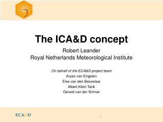 The ICA&D concept