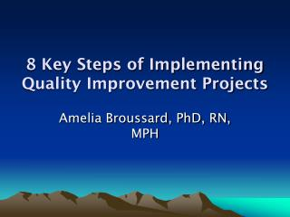 8 Key Steps of Implementing Quality Improvement Projects