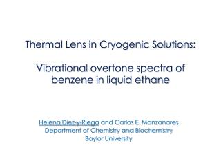 Thermal Lens in Cryogenic Solutions: Vibrational  overtone spectra of benzene in liquid ethane