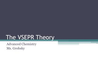 The VSEPR Theory