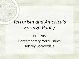Terrorism and America's Foreign Policy