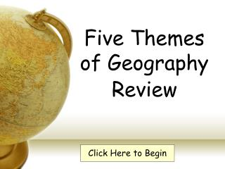 Five Themes of Geography Review