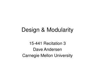 Design & Modularity