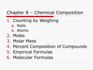 Chapter 8 – Chemical Composition