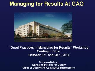 �Good Practices in Managing for Results� Workshop Santiago, Chile