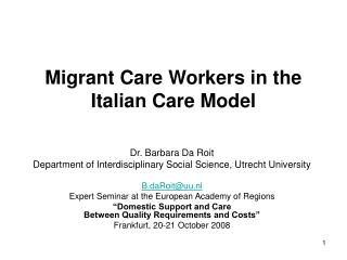 Migrant Care Workers in the Italian Care Model