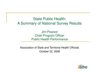 Association of State and Territorial Health Officials October 22, 2008