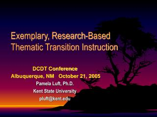 Exemplary, Research-Based Thematic Transition Instruction