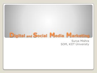 D igital and  S ocial  M edia  M arketing