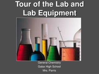 Tour of the Lab and Lab Equipment