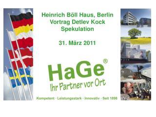 Heinrich Böll Haus, Berlin Vortrag Detlev Kock Spekulation 31. März 2011