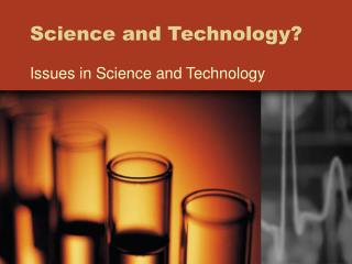 Science and Technology?