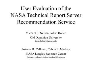 User Evaluation of the  NASA Technical Report Server Recommendation Service