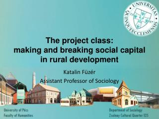 The project class:  making and breaking social capital in rural development
