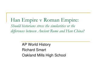 AP World History Richard Smart Oakland Mills High School