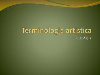 Terminologia artistica