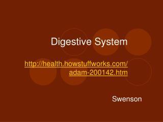Digestive System  health.howstuffworks
