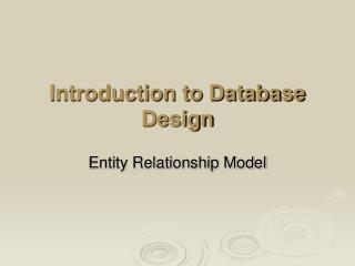 Introduction to Database Design