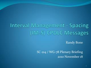Interval Management - Spacing (IM-S) CPDLC Messages