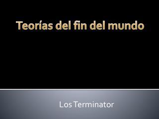 Los  Terminator