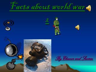 Facts about world war 2