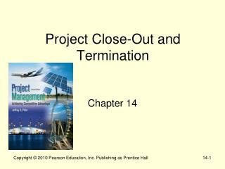 Project Close-Out and Termination