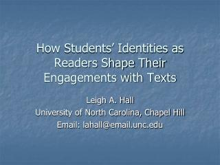 How Students' Identities as Readers Shape Their Engagements with Texts