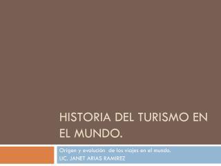 Historia del turismo en el mundo.