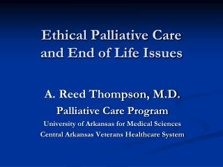 Ethical Palliative Care and End of Life Issues