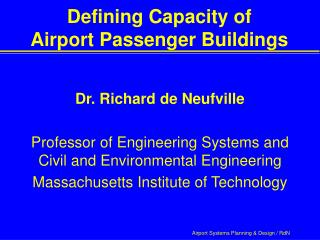 Defining Capacity of  Airport Passenger Buildings