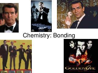 Chemistry: Bonding