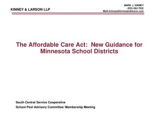 The Affordable Care Act:  New Guidance for Minnesota School Districts