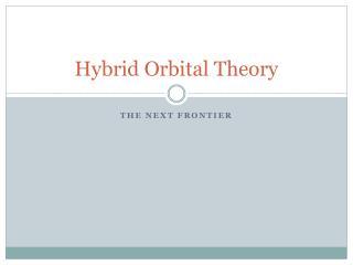 Hybrid Orbital Theory