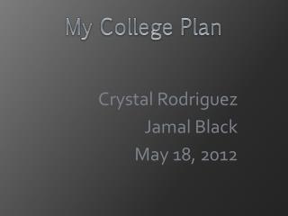 Crystal Rodriguez  Jamal Black May 18, 2012