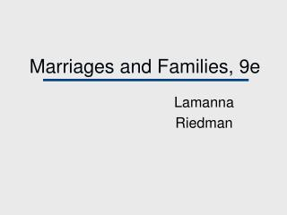 Marriages and Families, 9e