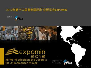 XII World Exhibition and Congress for Latin American Mining