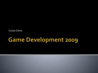 Game Development 2009