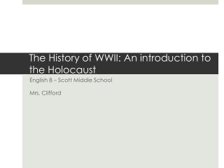 The History of WWII: An  i ntroduction to the Holocaust