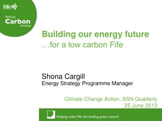 Shona Cargill Energy Strategy Programme Manager