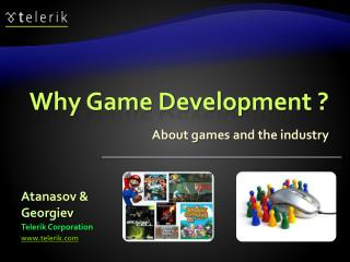 Why Game Development ?