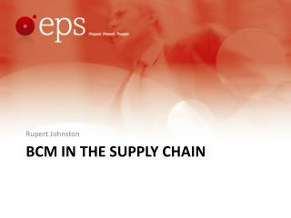 Bcm  in the supply chain