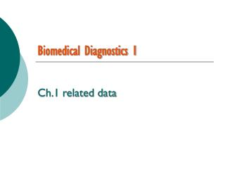 Biomedical Diagnostics 1