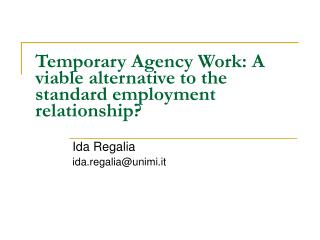 Temporary Agency Work: A viable alternative to the standard employment relationship?
