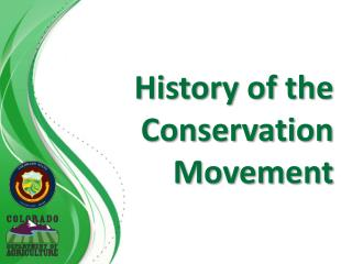 History of the Conservation Movement