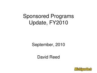 Sponsored Programs  Update, FY2010