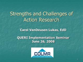 Strengths and Challenges of Action Research
