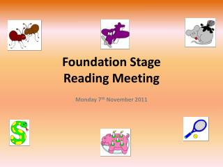 Foundation Stage Reading Meeting