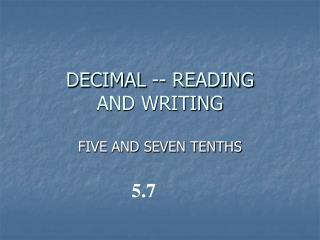 DECIMAL -- READING AND WRITING