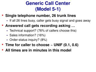 Generic Call Center (Model 5-1)