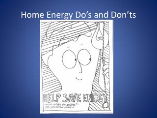 Home Energy Do's and Don'ts